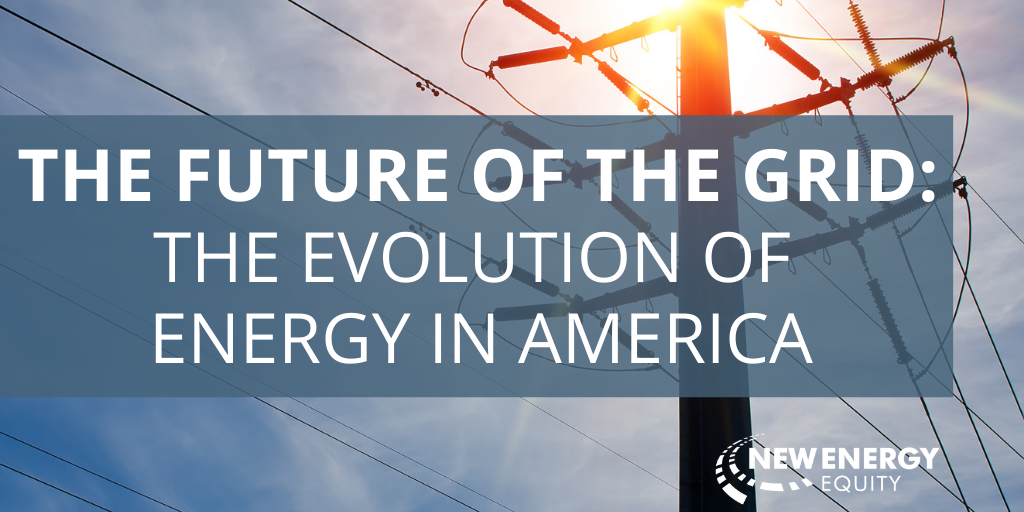 The Future of the Grid: The Evolution of Clean Energy in America